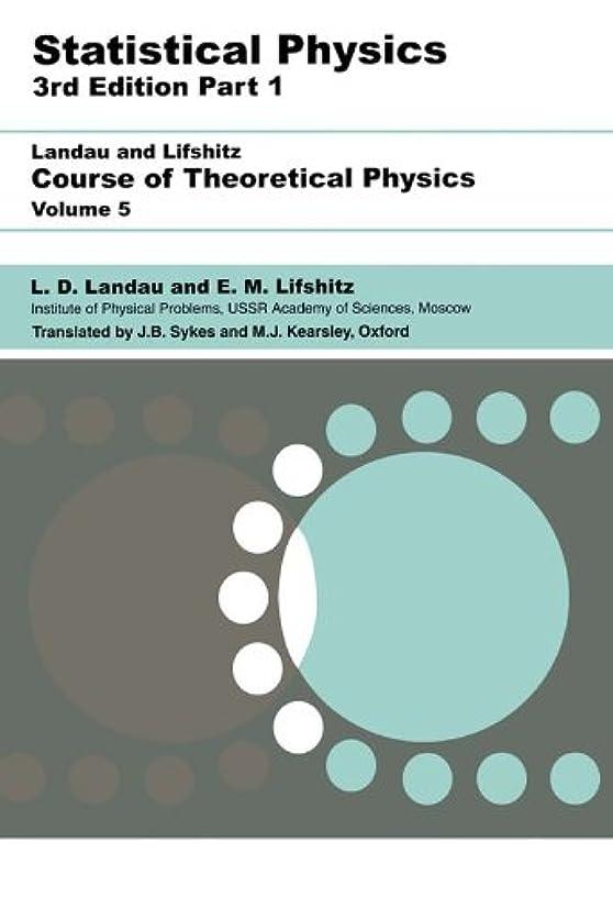 進む解釈する慣らすStatistical Physics: Volume 5 (English Edition)