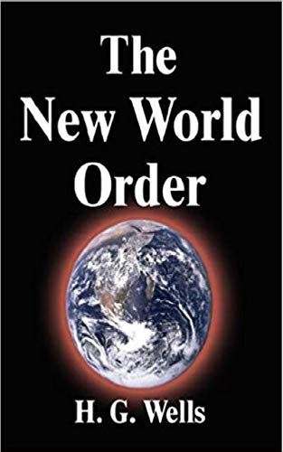 The New World order (English Edition) di [H. G. Wells]