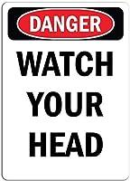 ヴィンテージスタイルのメタルサインインチ、危険サイン-あなたの頭を見て、面白い鉄の絵ヴィンテージメタルプラークの装飾警告サインぶら下げアートワークポスター