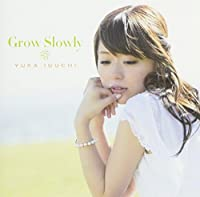 Yuka Iguchi - Grow Slowly (CD+DVD) [Japan LTD CD] 10003-93017 by YUKA IGUCHI (2013-07-28)