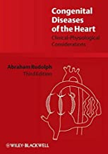 By Abraham Rudolph - Congenital Diseases of the Heart: Clinical-Physiological Considerations: 3rd (third) Edition
