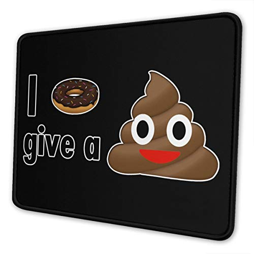 I Donut Give A Poop Emoji Mouse Pad with Non-Slip Rubber for Computers Laptop Office & Home 7 X 8.6 in