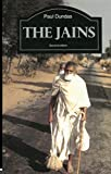 The Jains (The Library of Religious Beliefs and Practices)