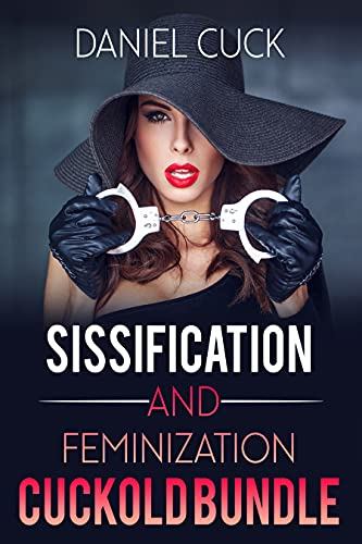 Sissification and Feminization Cuckold Bundle (English Edition)