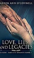 Love, Lies, and Legacies (Cullen - Bartlett Dynasty Book 2)