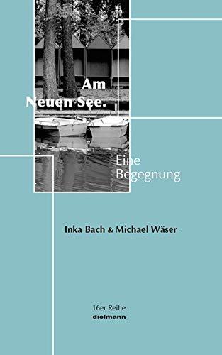 Am Neuen See: Eine Begegnung (16er Reihe)