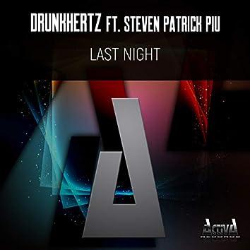 Last Night (feat. Steven Patrick Piu)