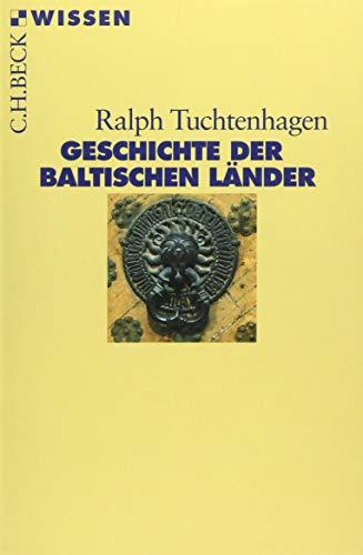 Geschichte der baltischen Länder (Beck'sche Reihe)