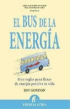 El bus de la energia (Spanish Edition)