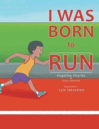 I Was Born to Run