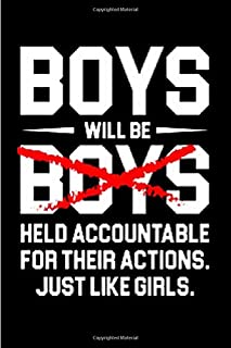 Boys will be boys held accountable for their actions. just like girls: accountant gifts for men Notebook journal Diary Cute funny  humorous blank ... job working employee appreciation (gag gifts)