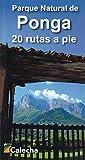 PARQUE NATURAL DE PONGA. 20 RUTAS A PIE