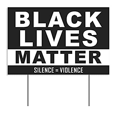 Black Lives Matter Yard Sign Weatherproof Corrugated Plastic Anti Racism BLM Movement Silence Violence Political Lawn Sign with Metal Stake 18x12 Inch