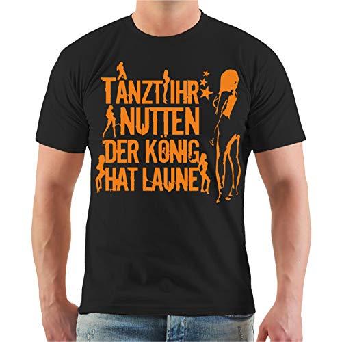Spaß kostet Männer und Herren Tshirt Tanzt Ihr Nutten der König hat Laune ORANGE Größe S - 8XL