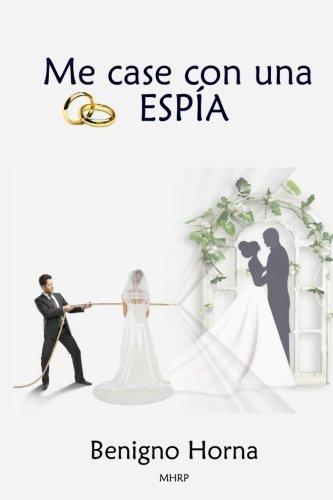 Me casé con una Espía