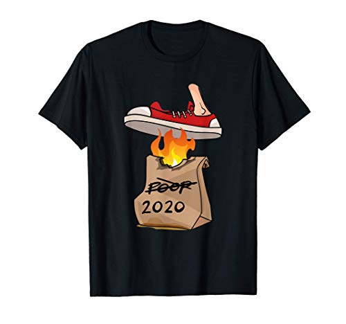 2020 Flaming Bag of Dog Poop Dumpster Fire T-Shirt