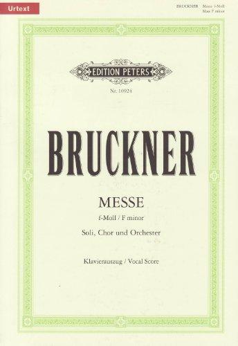 Messe f-Moll WAB 28 / URTEXT: für Soloists, gemischten Chor und Orchester / Klavierauszug von Roland Erben