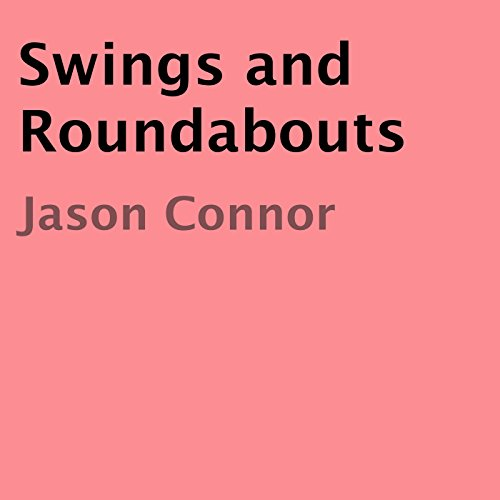 Swings and Roundabouts audiobook cover art