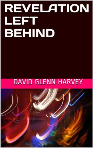 REVELATION LEFT BEHIND (English Edition) PDF Books