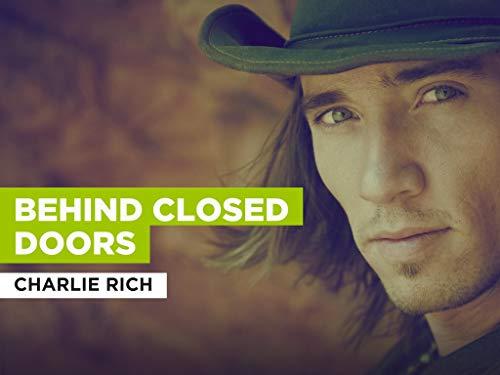 Behind Closed Doors al estilo de Charlie Rich