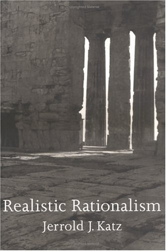 Realistic Rationalism (Representation and Mind series)