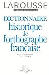 Dictionnaire historique de l'orthographe française de Nina Catach