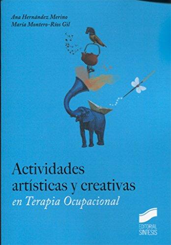 Actividades artísticas y creativas en Terapia Ocupacional: 3