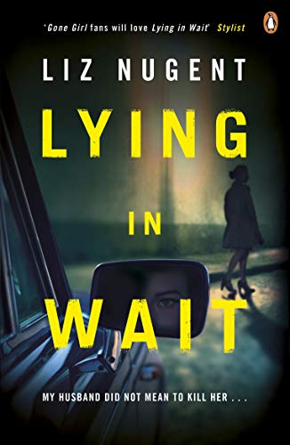 Lying in Wait: The gripping and chilling Richard and Judy Book Club bestseller (English Edition)