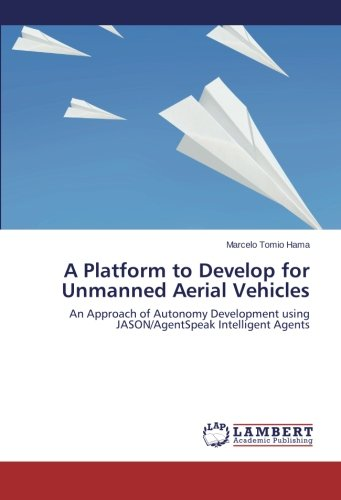 A Platform to Develop for Unmanned Aerial Vehicles