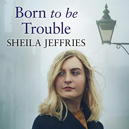 Couverture de Born to be Trouble