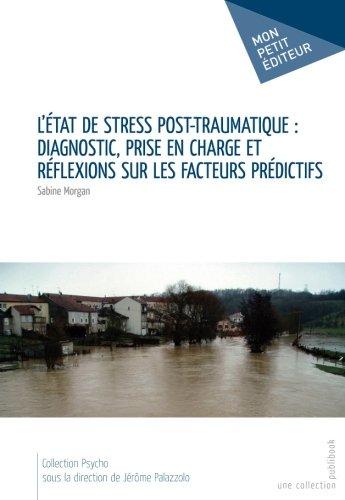 L'Etat de stress post-traumatique