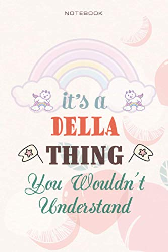 Cute Lined Notebook Cover It's A Della Thing You Wouldn't Understand -...