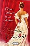 Cómo seducir a un duque (Titania época)