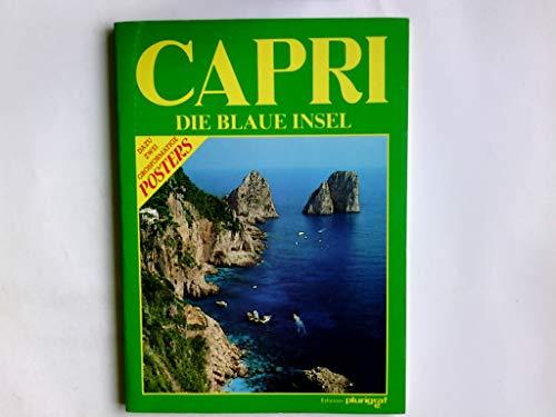 Capri : die blaue Insel.