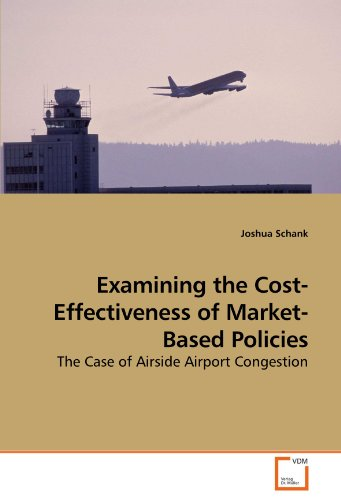 Examining the Cost-Effectiveness of Market-Based Policies: The Case of Airside Airport Congestion