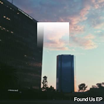 Found Us EP
