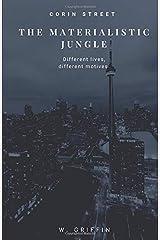 The Materialistic Jungle Paperback
