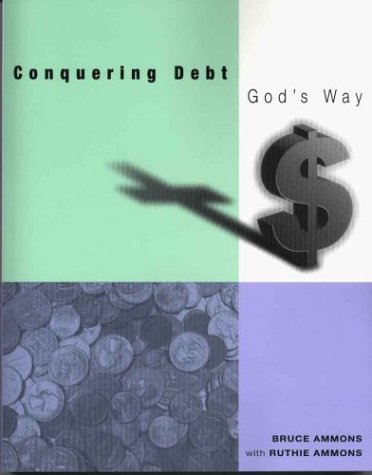 Conquering Debt God's Way