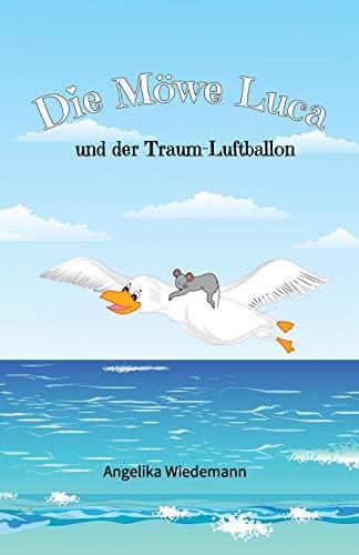 Buchseite und Rezensionen zu 'Die Möwe Luca: und der Traum-Luftballon' von Simon Wiedemann