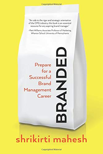 Branded: Prepare For A Successful Brand Management Career