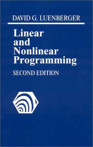 Compare Textbook Prices for Linear and Nonlinear Programming 2nd Edition ISBN 9780201157949 by David G. Luenberger