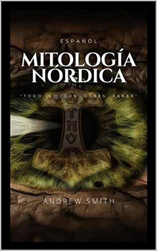 Mitoloía Nórdica: Todo Lo Que Debes Saber
