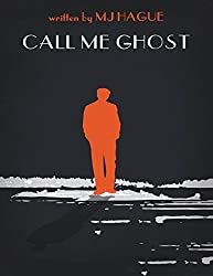 Call Me Ghost by MJ HAGUE book cover