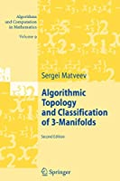 Algorithmic Topology and Classification of 3-Manifolds (Algorithms and Computation in Mathematics)