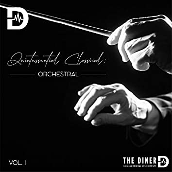 Quintessential Classical: Orchestral I
