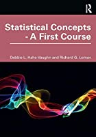 Statistical Concepts – A First Course Front Cover