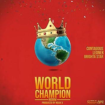 World Champion Riddim