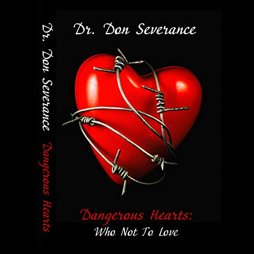 Couverture de Dangerous Hearts: Who Not to Love
