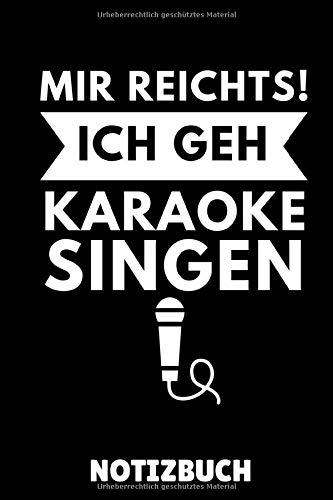 MIR REICHTS! ICH GEH BIER KARAOKE SINGEN NOTIZBUCH: A5 Notizbuch LINIERT Karaoke singen | Geschenkidee für Kinder und Erwachsene | Karaokebuch | Gesang | Musik | Musiker | Singen | Geburtstagsgeschenk