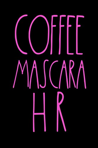 Coffee Mascara HR: Human Resources Meeting Notebook: Funny HR Gifts For Coworkers For Office Gift Exchange